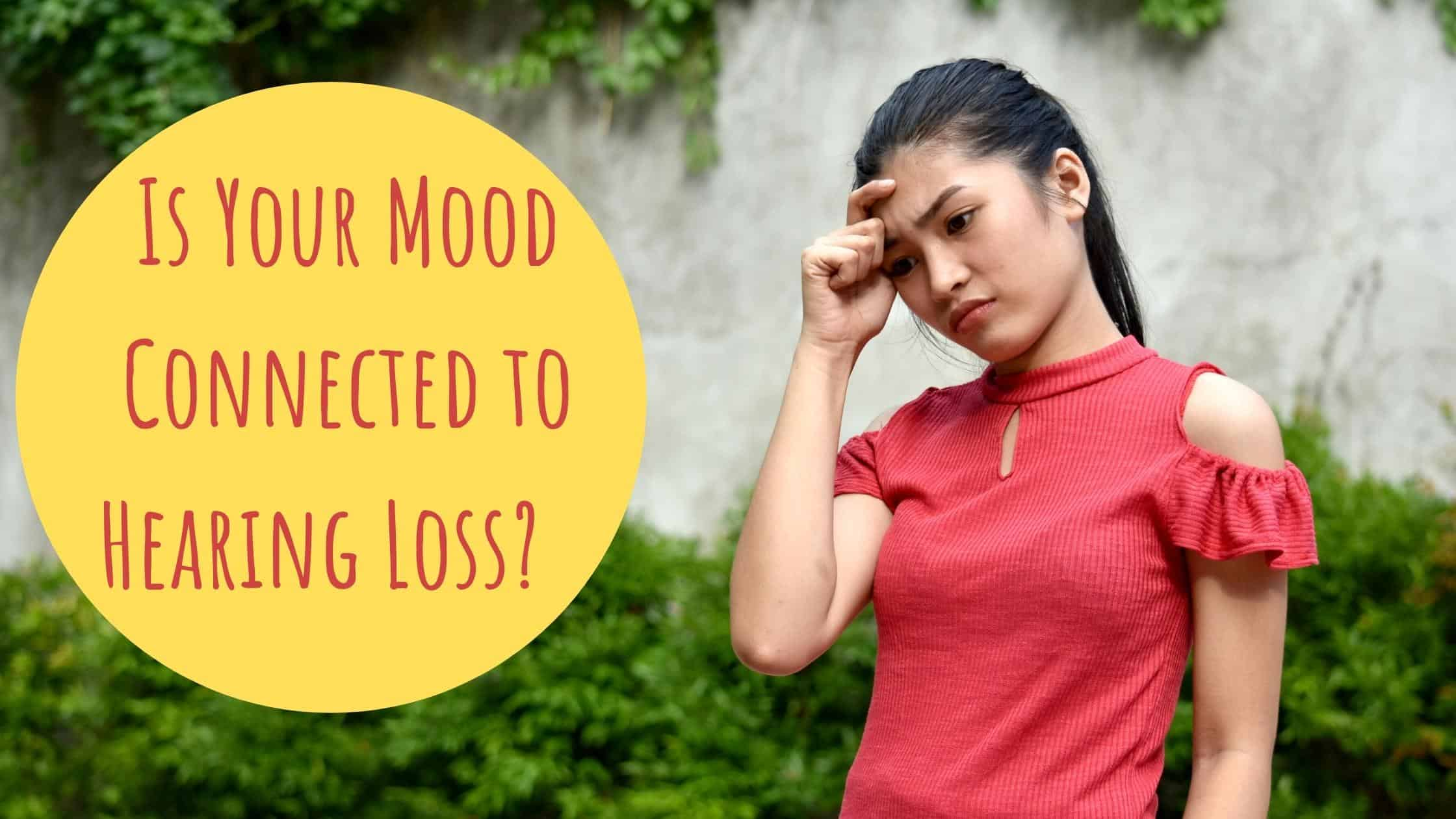 Is Your Mood Connected to Hearing Loss